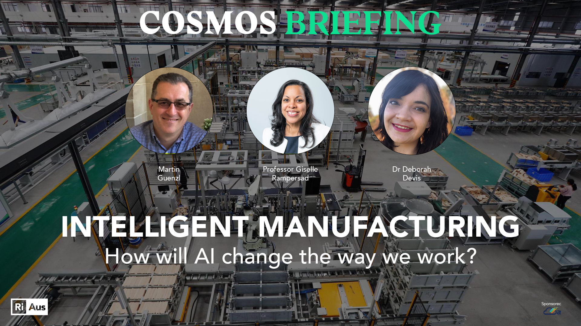 Cosmos Briefing: Intelligent Manufacturing